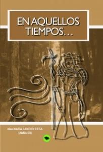Portada de la novela EN AQUELLOS TIEMPOS...